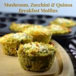 Mushroom, Zucchini & Quinoa Breakfast Muffins #Breakfast, #passover #GlutenFree #Vegetarian
