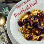 Summer Breakfast Bowl #breakfast #bowl #cherries #Figs #ricotta #glutenFree #vegetarian #kosher #honey #walnuts