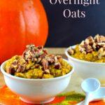 Pumpkin Overnight Oats - #Vegan #oats #overnight #pumpkin #kosher #glutenFree #breakfast