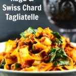 Mushroom Ragu & Swiss Chard Tagilatelle - Delicious vegan entree #vegan #vegetarian #entree #mushrooms #pasta #swiss chard