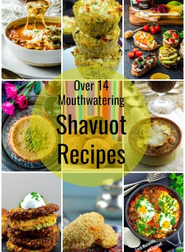 14 Mouthwatering Recipes To Make On Shavuot