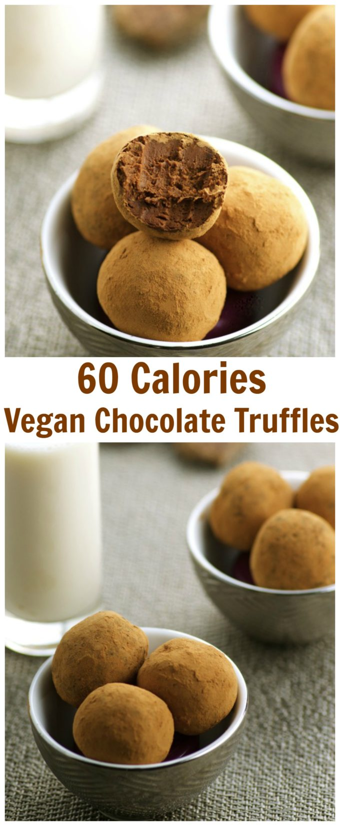 Only 60 calories per vegan chocolate truffle.  Guilt free