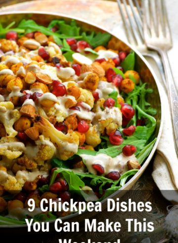 9 Chickpea Dishes You Can Make This Weekend