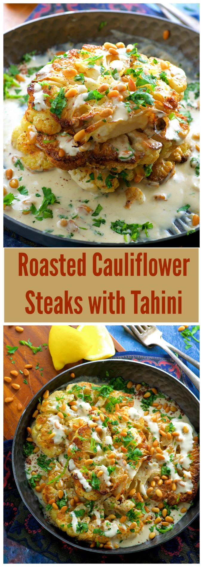 Roasted Cauliflower Steak with Tahini and Pine Nuts - It tastes fried, but it is baked! Check out this delicious recipe!