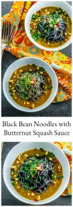 The flavor of these high proteinBlack Bean Noodles with Butternut Squash Sauce is enhanced with the light and creamy butternut squash sauce with Asian influenced flavors.b Ready in 30 minutes !
