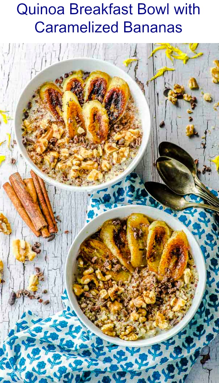 A deliciously nourishing breakfast bowl with protein-rich quinoa and the deep honey ( or maple)  flavor of caramelized bananas.
