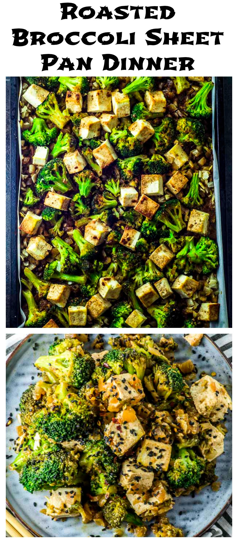 Dreaming of the day when you can hire a personal chef who will have dinner ready you after work?  Our Sesame-Teriyaki Tofu & Roasted Broccoli Sheet Pan Dinner is so quick and easy, you'll feel like your dream came true! #Sheet Pan Dinner #vegan # gluten free # tofu #broccoli
