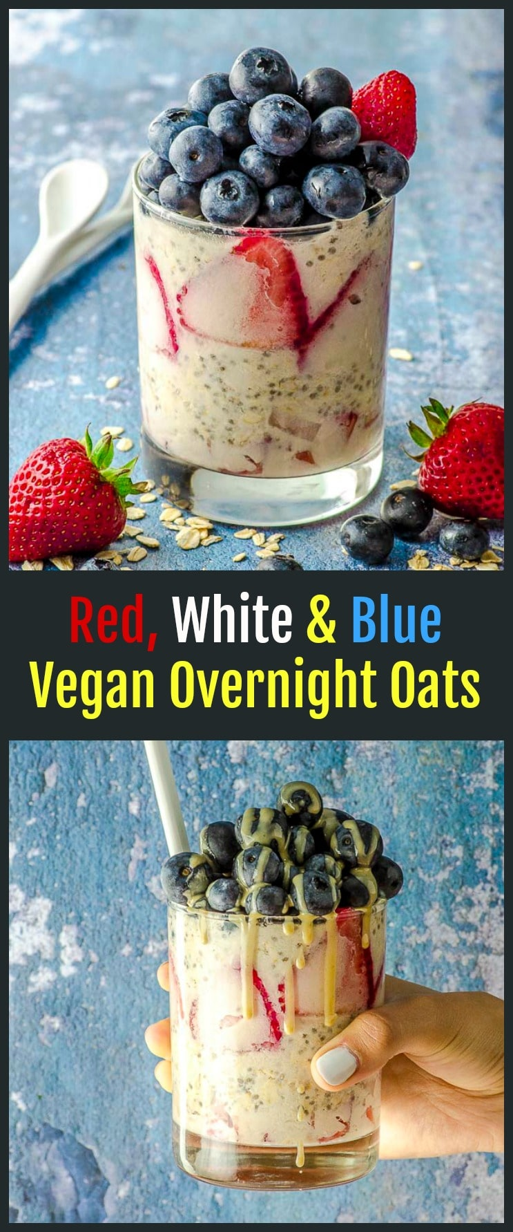 Launch your Fourth of July activities with our red, white, and blue vegan overnight oats – delicious, healthy, and a perfect way to start the holiday or any morning when you need an extra kick of energy and vitamins. #oats #overnight #breakfast #healthy #4thofJuly #redWhiteBlue #vegan #GlutenFree #blueberries