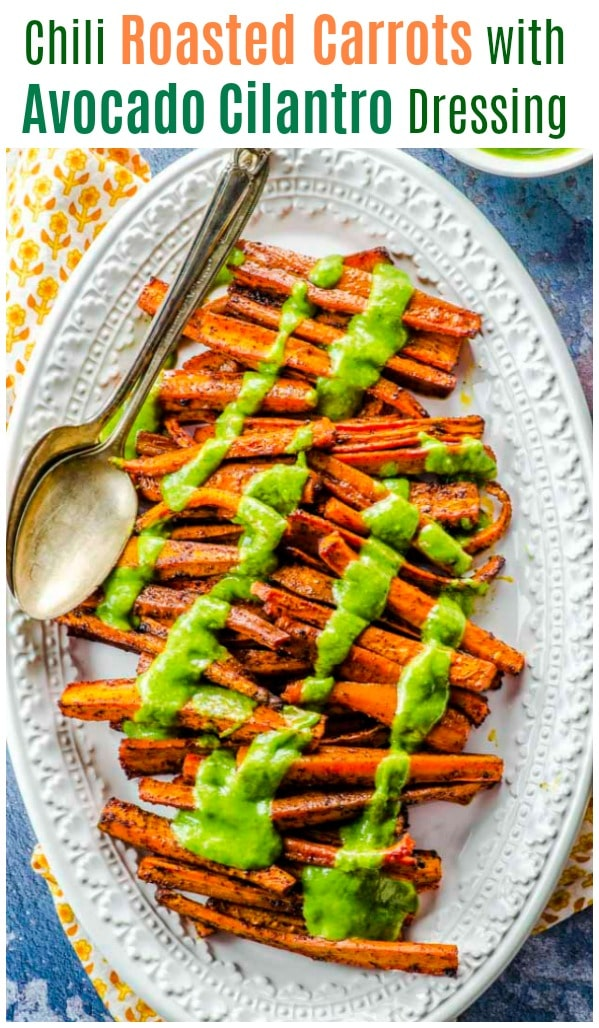 Our creamy green avocado cilantro dressing is perfect for dressing up cooked vegetables, salads, and bean medleyand takes our roasted chili Carrots to a whole new level. #carrots #roasted #dressing #avocado #cilantro #vegan #gluten Free #side