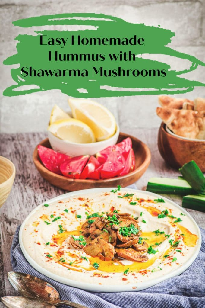 A side view of a plate of hummus topped with shawarma spiced mushrooms. With a tittle in black letters over a green background that reads: homemade hummus with shawarma mushrooms.